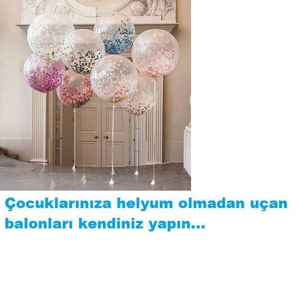 Uçan balon nasıl yapılır?Çocuklarınız için helyum olmadan uçan balonlar…