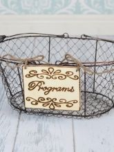Vintage Style Wire Basket and Program Sign