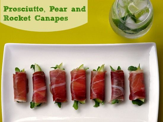 Recipe prosciutto pear rocket canapes food love for Hot canape ideas