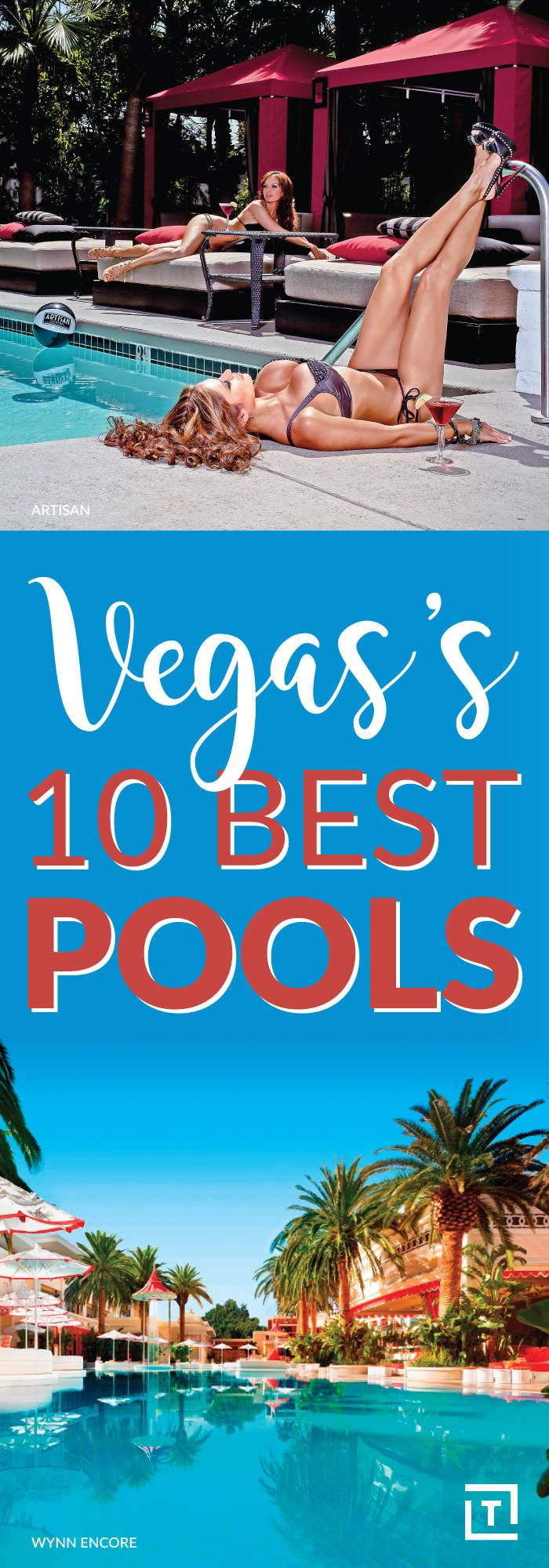 From ARIA to Palms, These Are Vegas' 10 Best Pools