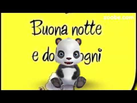 Dolce notte a te!! - YouTube