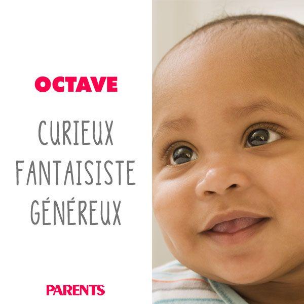 Les petits OCTAVE sont curieux, fantaisistes et généreux ! #baby #name