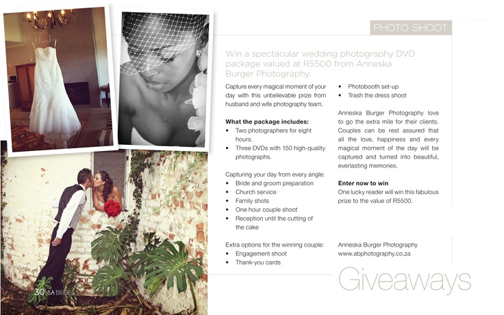 WIN a spectacular wedding photography DVD package valued at R5500 from Anneska Burger Photography! www.abphotography.co.za     Go onto the SA Brides Magazine Facebook Page for details!    Competition Closes 31st October 2012