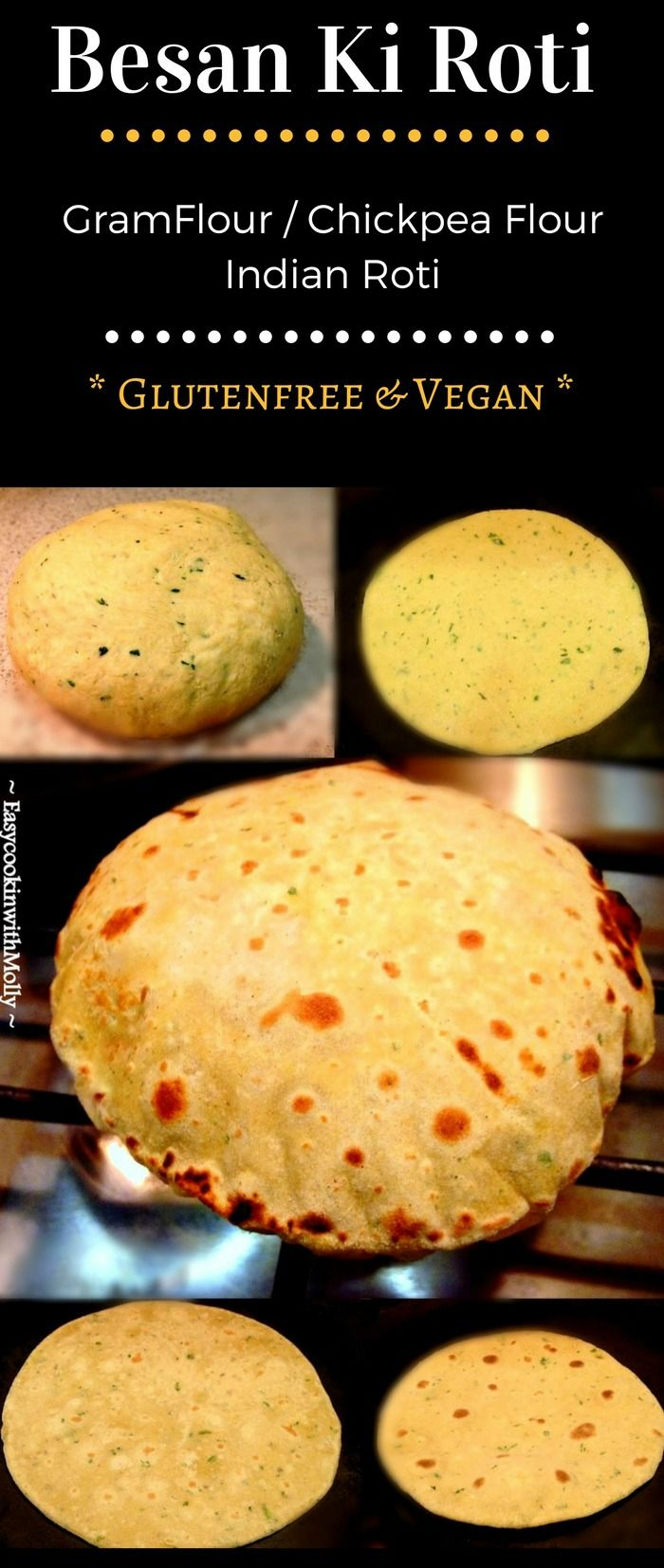 Besan Ki Roti (Chickpea Flour Roti) : #glutenfree #vegan #roti