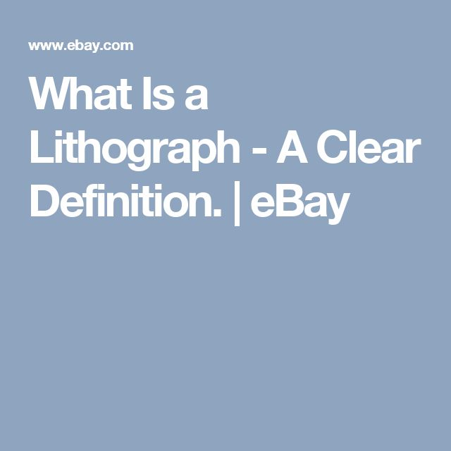 What Is a Lithograph - A Clear Definition. | eBay