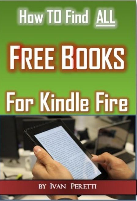 How To Find ALL Free Books & Free Audio Books for Kindle Fire - http://onlineliteratures.com/online-literatures/how-to-find-all-free-books-free-audio-books-for-kindle-fire/