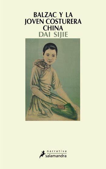BALZAC Y LA JOVEN COSTURERA CHINA, de Dai Sijie. MARZO DE 2014. Una lectura que nos reunirá de nuevo con Balzac en el curso 2014-15.