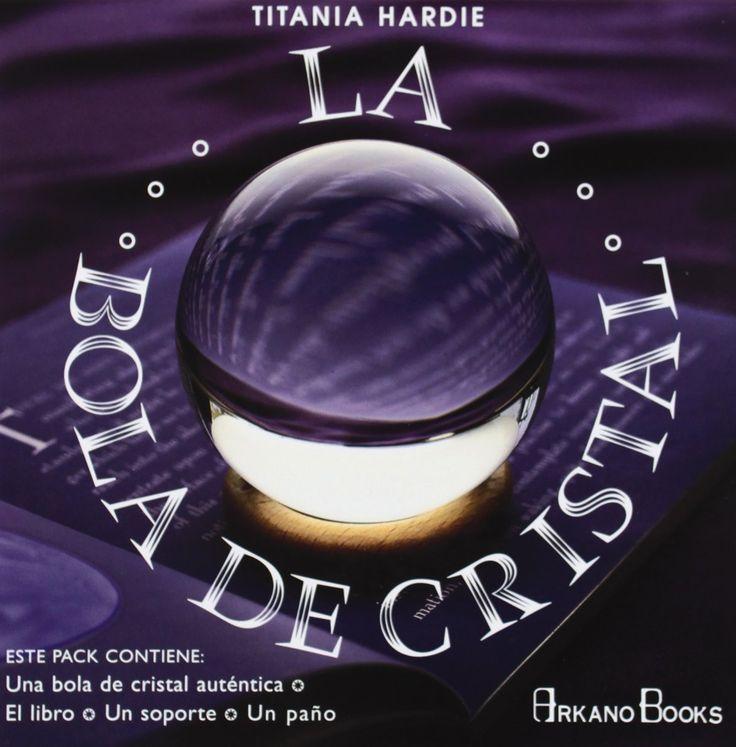 La Bola de Cristal, de Titania Hardie. Puedes conseguirlo en http://adivinacion.esoterik-a.com/producto/la-bola-cristal/