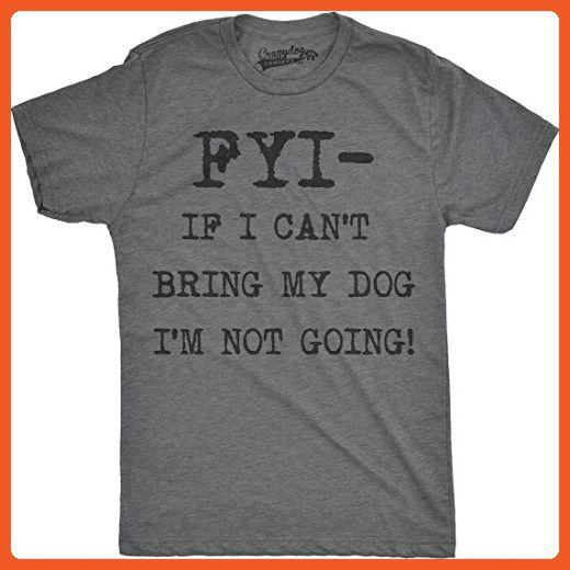 Mens FYI If I Cant Bring My Dog Funny Shirts for Dog Lovers Novelty Cool T shirt (Dark Grey) -4XL - Animal shirts (*Partner-Link)
