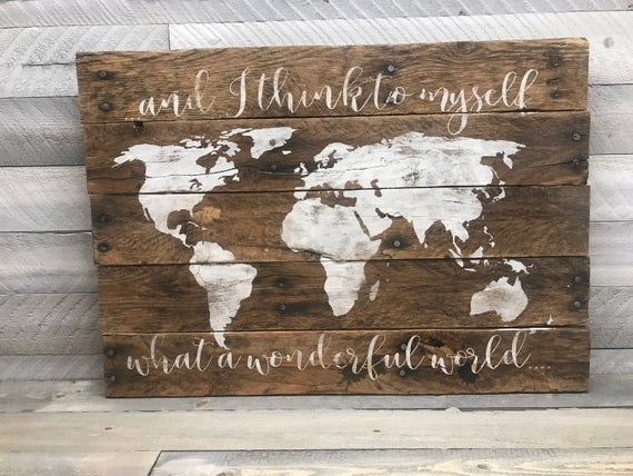 Wonderful World Sign World Map Sign Rustic Map Sign Rustic