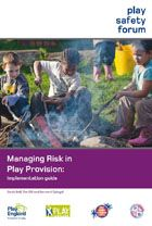 The Play Safety Forum has produced Managing Risk in Play Provision  to help strike a balance between the risks and the benefits of offering children challenging play opportunities.