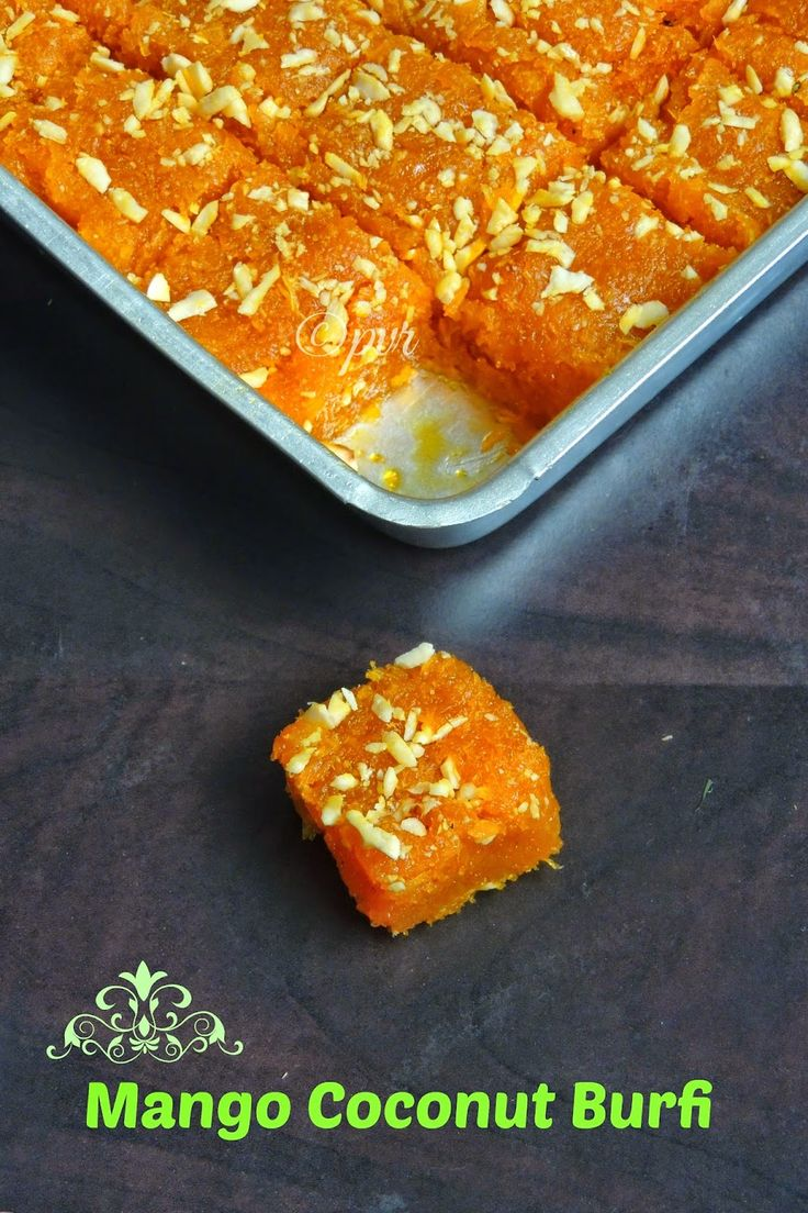 Priya's Versatile Recipes: Mango Coconut Burfi 1no Tinned mango pulp 1+1/2cup Sugar 1cup Dessicated coconut 1/2tsp Cardamom powder 1/4cup Finely chopped cashew nuts Ghee for greasing
