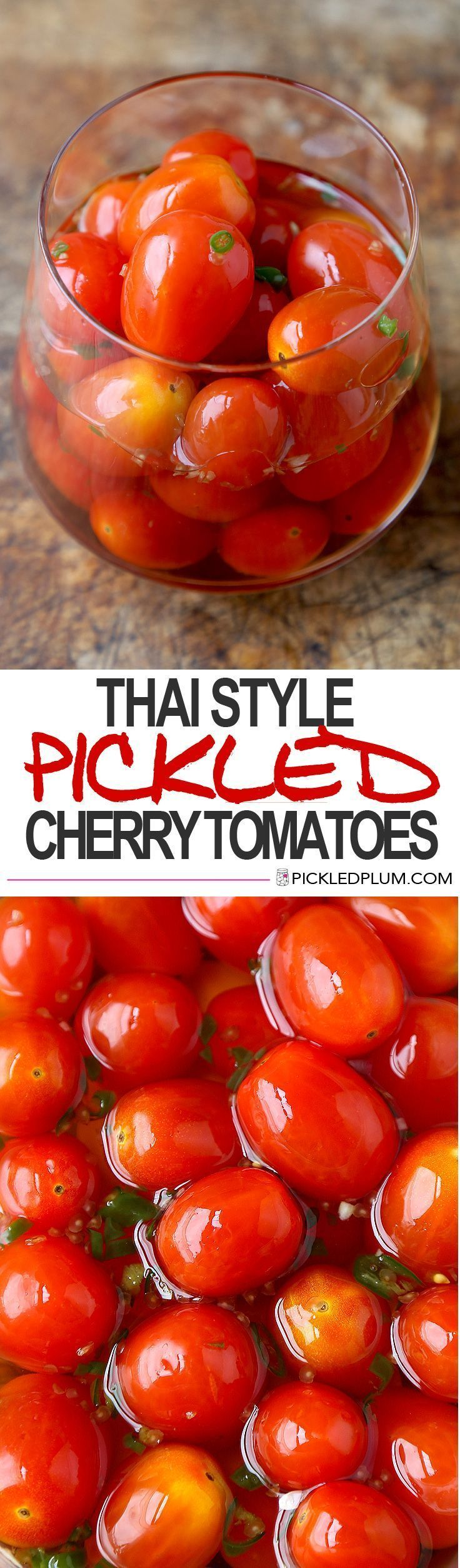 Thai Style Pickled Cherry Tomatoes. Spicy! Gluten-Free! Awesomely healthy snack idea! @pickledplumfood