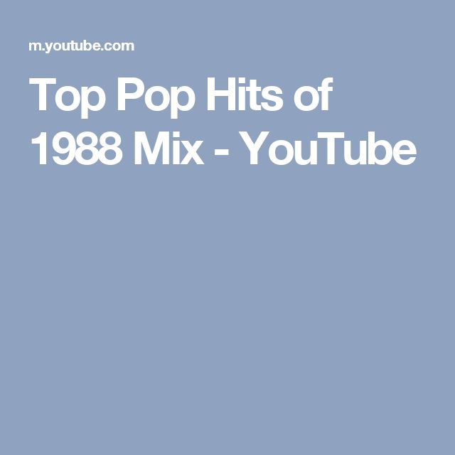 Top Pop Hits of 1988 Mix - YouTube
