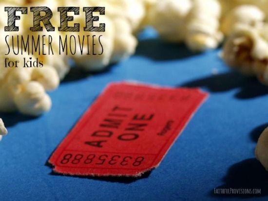 Summer Movies for Kids   Free Summer Movies on FaithfulProvisions.com