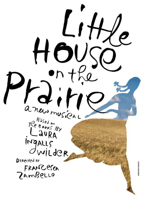 Poster by Spotco for a production of Little House on the Prairie by Guthrie Theater.: Poster Design, Theater Poster, Favorite Book, Kid