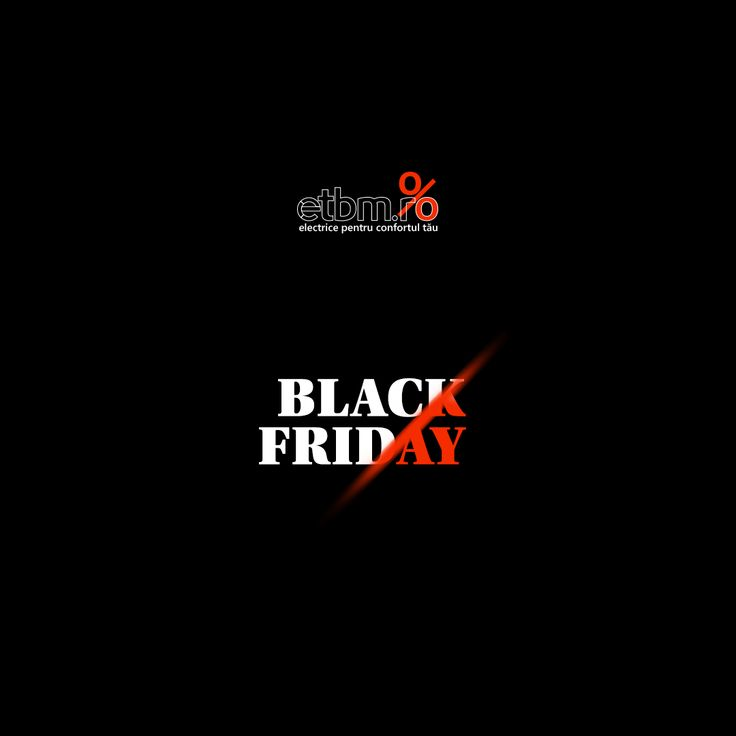 Black Friday la Electrice, pe http://www.etbm.ro/