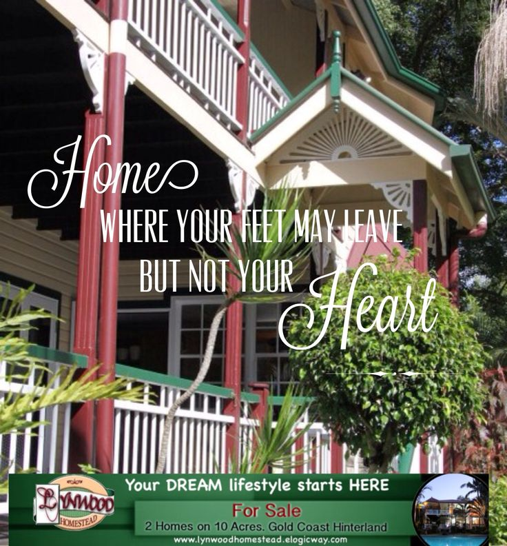 HOME - Where your feet may leave, but not your HEART.. Your DREAM lifestyle start here.. #HomesForSale #ForSale #2QueenslanderHomes #MultiFamily #LifeStyleChange #StartYourOwnBedandBreakfast #SharedLiving #TreeChange #GoldCoast.. Visit  http://lynwoodhomestead.elogicway.com