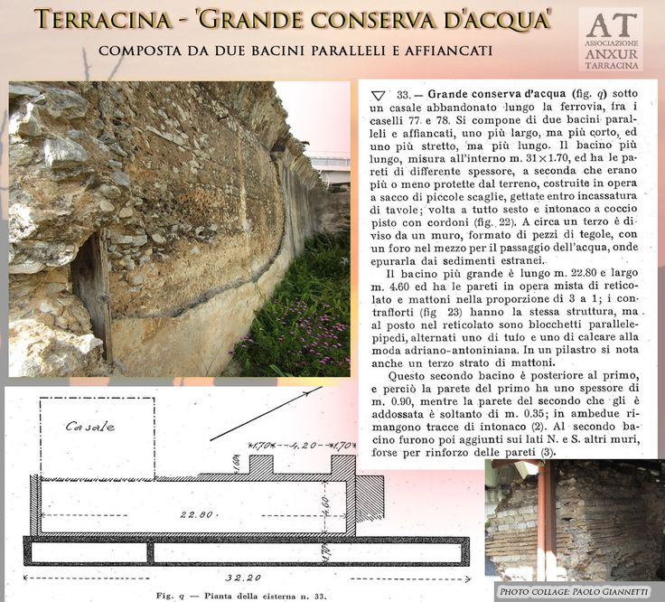 Large reservoir of water from the Roman period located at Terracina , Italy. Rif. bibl. : G. Lugli - 'Forma Italiae . Regio I - Ager Pomptinus - pars prima - Anxur-Tarracina', Roma, 1926, c. 41