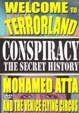 Conspiracy - The Secret History: Mohamed Atta & the Venice Flying Circus [DVD] [English] [2004]