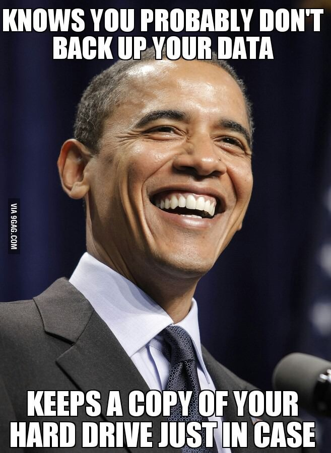 Good Guy Obama: Awesome, maybe he can give me a copy of all the photos that I seem to have lost on my computer!!! Asshats.