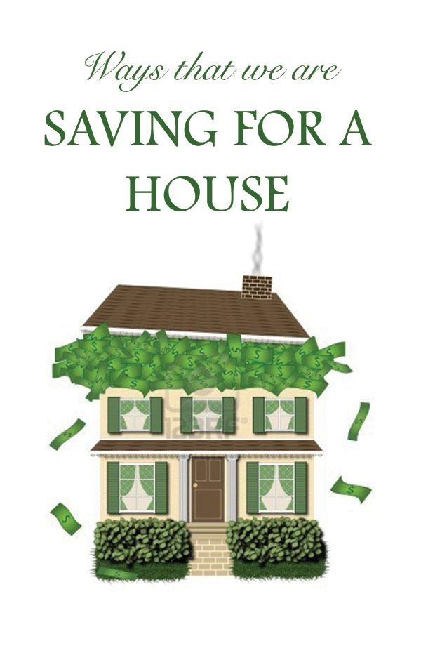 Ways we are saving for a house Buying a House #homeowner