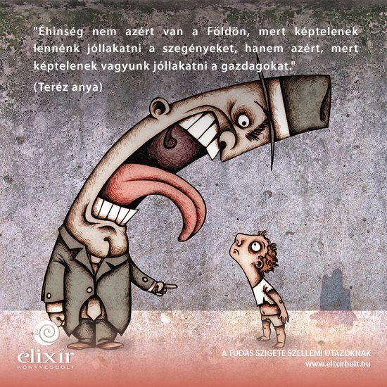 Teréz Anya idézete a társadalmi egyenlőtlenségről. A kép forrása: Elixír Könyvesbolt