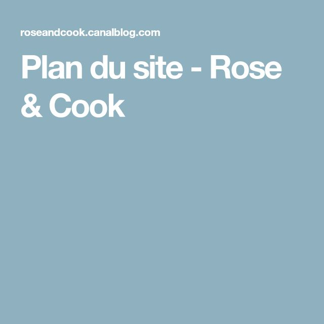 Plan du site - Rose & Cook