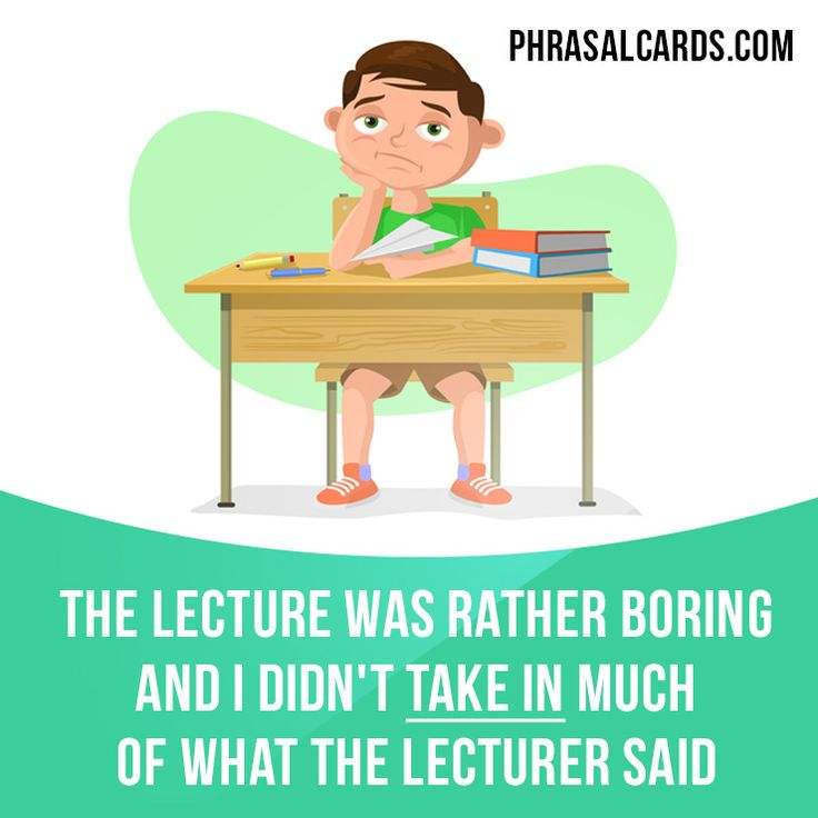 """""""Take in"""" means """"to understand and remember something"""". Example: The lecture was rather boring and I didn't take in much of what the lecturer said. #phrasalverb #phrasalverbs #phrasal #verb #verbs #phrase #phrases #expression #expressions #english #englishlanguage #learnenglish #studyenglish #language #vocabulary #dictionary #grammar #efl #esl #tesl #tefl #toefl #ielts #toeic #englishlearning"""