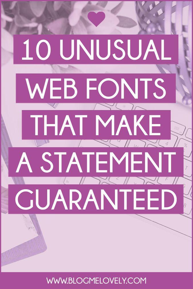10 Unusual Web Fonts That Make A Statement Guaranteed