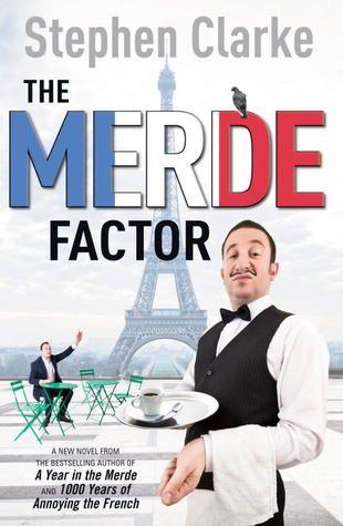 'The Merde Factor' by Stephen Clarke