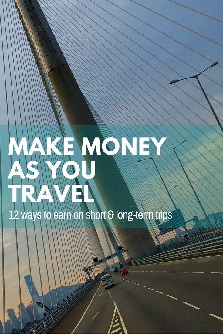 12 Ways to Make Money as You Travel: long and short-term http://solotravelerblog.com/12-ways-make-money-as-you-travel/