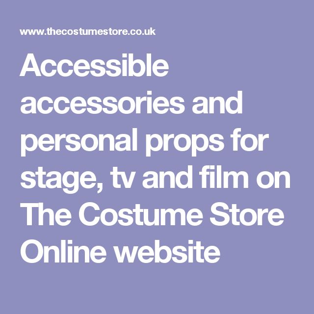 Accessible accessories and personal props for stage, tv and film on The Costume Store Online website