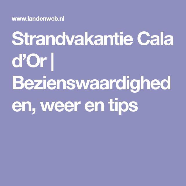 Strandvakantie Cala d'Or   Bezienswaardigheden, weer en tips