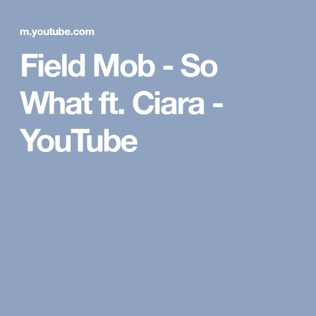 Field Mob - So What ft. Ciara - YouTube