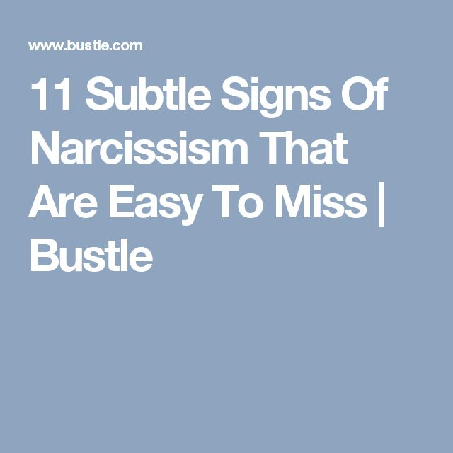 11 Subtle Signs Of Narcissism That Are Easy To Miss | Bustle