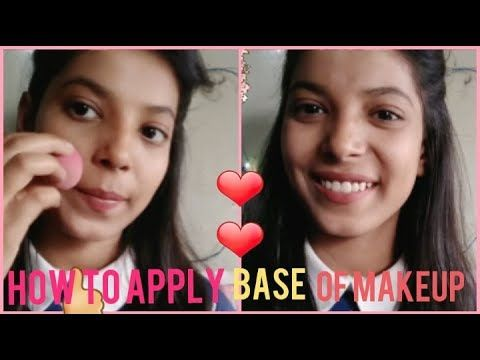 HOW TO APPLY BASE OF MAKEUP [ HINDI ] | HOW TO APPLY FOUNDATION PERFECTLY | Beauty