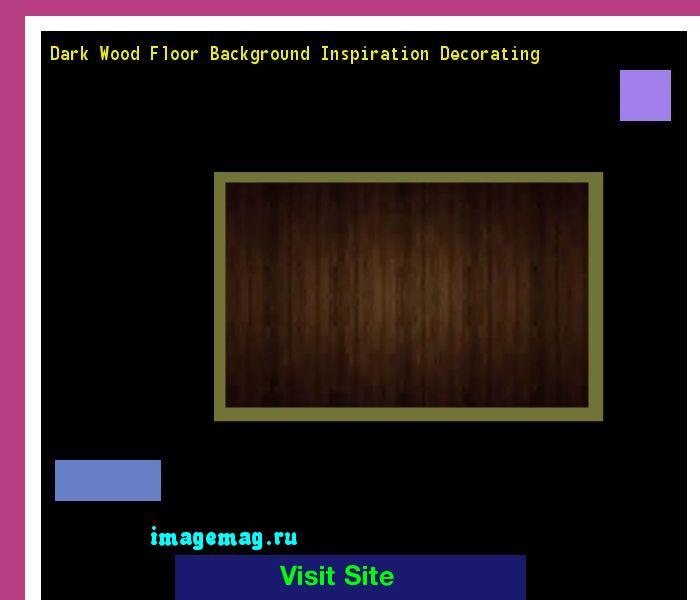 Distressed Dark Wood Floor Design Decorating 070746 - The Best Image