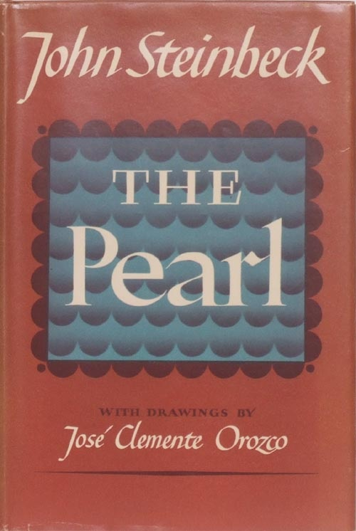 The Pearl - one of my favorite Steinbeck books
