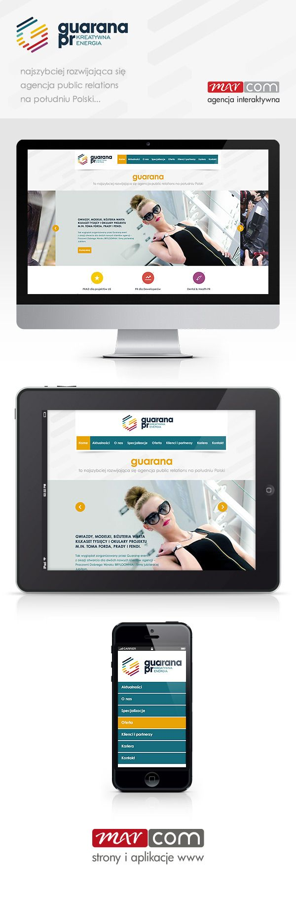 Responsywna strona internetowa dla Guarana PR Katowice. Projekt RWD dopasowuje się do rozdzielczości urządzenia, z którego korzysta internauta.  Więcej o responsywnych stronach internetowych na blogu Marcom Interactive: http://blog.e-marcom.pl/interaktywnie/responsywne-strony-internetowe/