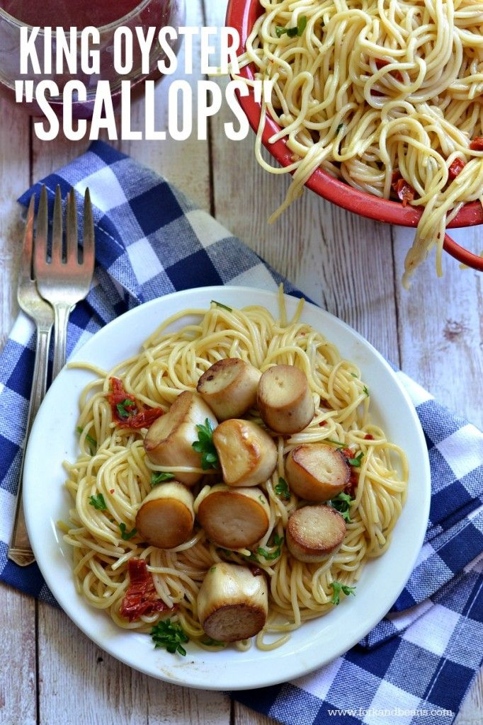 "King Oyster Mushroom ""Scallops"" and Pasta                                                                                                                                                                                 More"