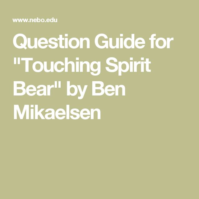 touching spirit bear thesis Touching spirit bear essay example of help with the orient is the other world on writing process piece teks 814, cole matthews touching spirit bear thesis.