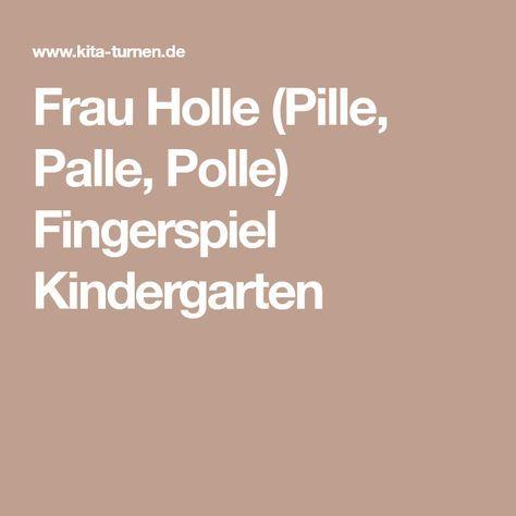 Frau Holle (Pille, Palle, Polle) Fingerspiel Kindergarten