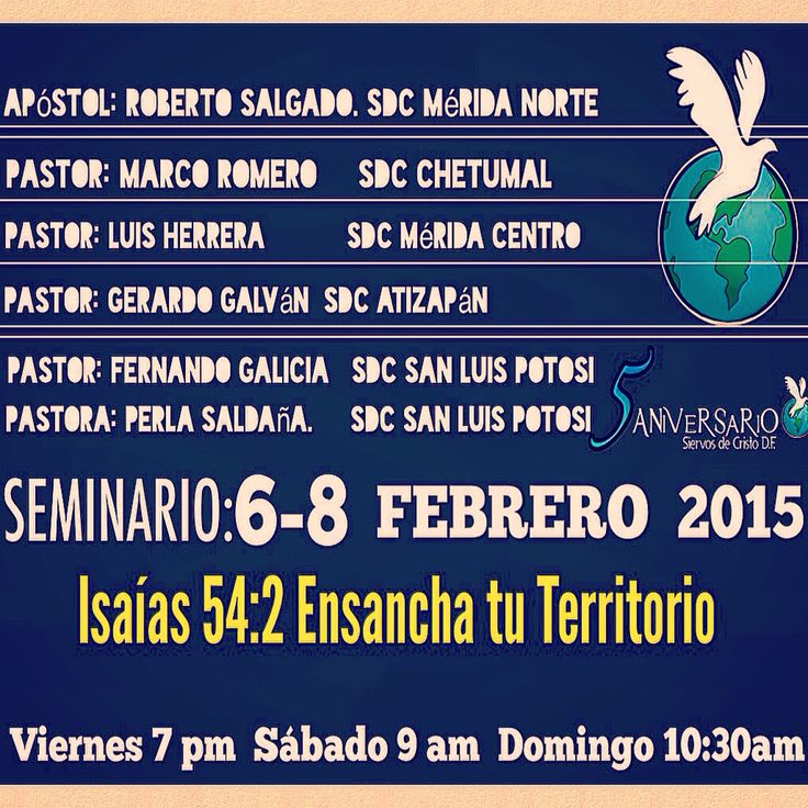 Seminario Isaias 54:2  Febrero   Viernes 6.       7:00 pm Sábado 7       9:00 Am Domingo 8.   10:30 am