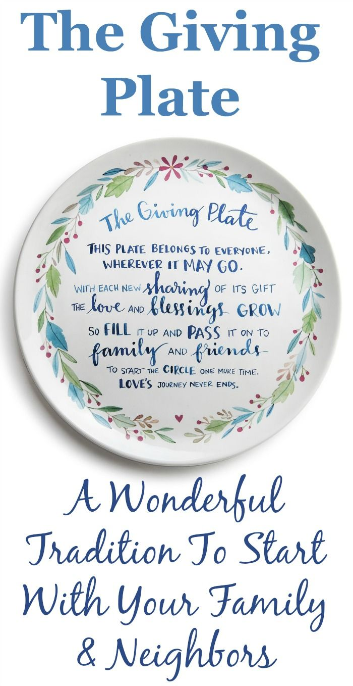 I absolutely love this Giving Plate! What an awesome tradition to start in your family or neighborhood.