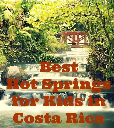 Here are the best Costa Rica Hot Springs for families. So if you're traveling to Costa Rica with kids, here are the best hot springs for kids in Costa Rica!