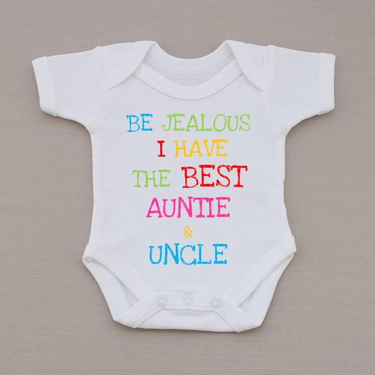 Be Jealous I have The Best auntie & Uncle In The World Cute Baby Vest / Bodysuit