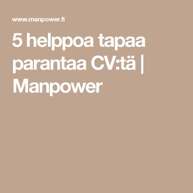 5 helppoa tapaa parantaa CV:tä | Manpower