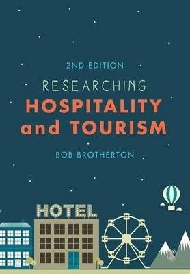Descripition: Bob Brotherton offers an uncluttered guide to the key concepts and essential research techniques in hospitality and tourism. By providing an authoritative introduction, students are taken through the issues and decisions that need to be considered to conceive, plan, conduct and write up a research project.