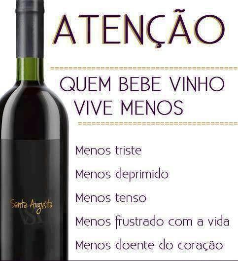 Vinho, quem bebe vive menos...
